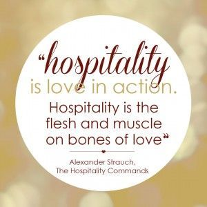 """Hospitality is love in action"""